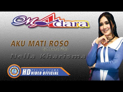 Nella Kharisma - AKU MATI ROSO ( Official Music Video ) [HD]