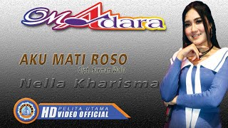 [3.62 MB] Nella Kharisma - AKU MATI ROSO ( Official Music Video ) [HD]