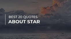 Best 20 Quotes about Star | Motivational Quotes | Quotes for You