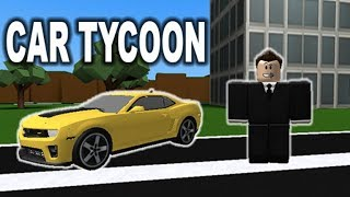 I OWN CHEVY!! || ROBLOX : Car tycoon Part 1