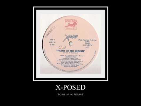 X-posed -Point Of No Return (original Extended 1984) (expose) (exposé)
