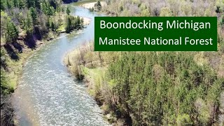 Boondocking Michigan: Manistee Natİonal Forest