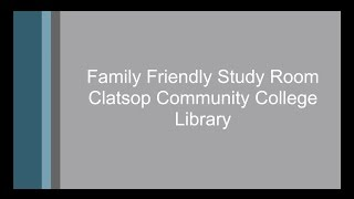 family friendly study room at the clatsop community college library