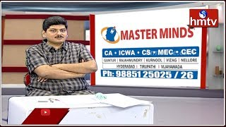 Master Minds Director Muthupalli Mohan About CA and CMS Course | Career Time | hmtv