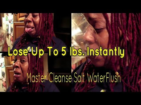 Salt Water Flush..Lose Up To 5 lbs. Instantly:  By Flushing