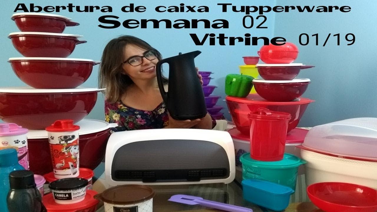Semana 02 Vitrine 01 Abertura De Caixa Tupperware 2019 Youtube