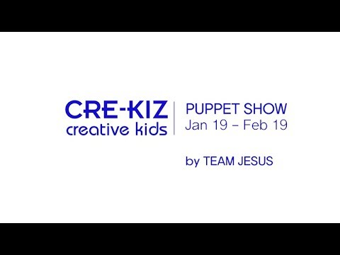 CRE-KIZ PUPPET SHOW, Jan-Feb 2019