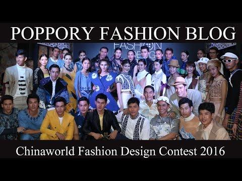 [Full] Chinaworld Fashion Design Contest 2016 | VDO BY POPPORY FASHION BLOG