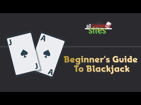 How To Play Blackjack Tips - Guide And Strategy  For 2018