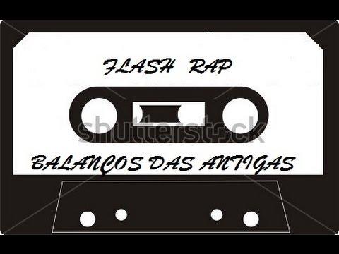 "Flash Rap "" Balanços das Antigas """