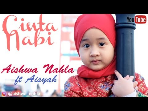 Aishwa Nahla Ft Aisyah Cinta Nabi Official Music Video