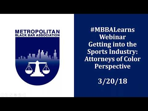 #MBBALearns  Getting Into the Sports Industry from the Attorney of Color Perspective