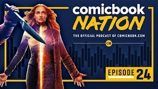 ComicBook Nation Podcast #24: New 'Dark Phoenix' & 'Child's Play' Trailers Breakdown