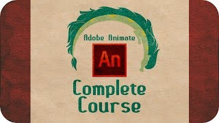 How to Animate in Adobe Animate (Flash): Complete Course