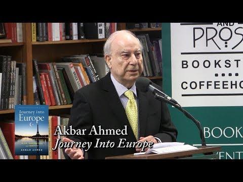 "Akbar Ahmed, ""Journey Into Europe"""