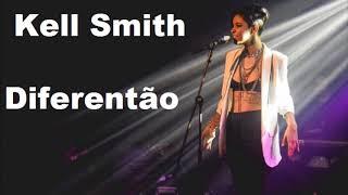 Baixar Kell Smith - Diferentão (Audio)