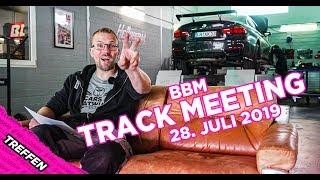 Wir haben nicht genug! - BBM Track Meeting 1.0 by BBM Motorsport