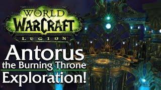 Antorus, the Burning Throne. Exploration! - Patch 7.3 [Legion]