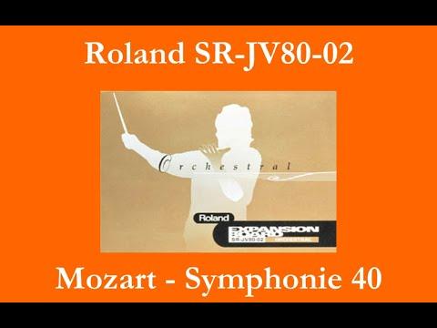 Roland SR-JV80-02 Orchestral - Mozart - Symphonie 40 - K.550 - 1er mouvement