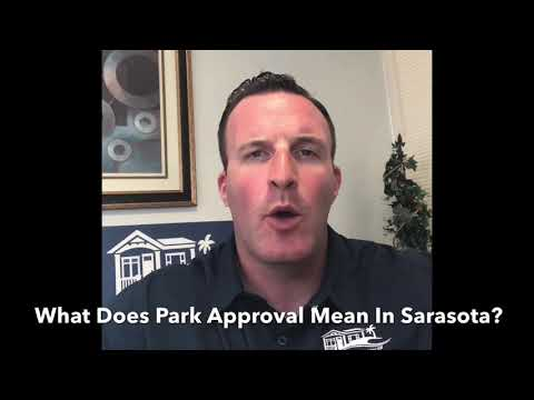 """What Does It Mean In Sarasota To Be """"Park Approved"""""""