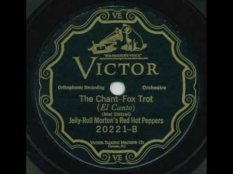 Jelly Roll Morton - The Chant-1926