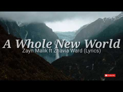 ZAYN, Zhavia Ward - A Whole New World Lyrics - From Aladin