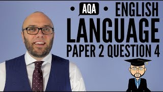 AQA English Language Paper 2 Question 4 (updated & animated)