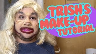 Trish's Make-Up Tutorial