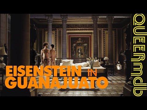Eisenstein In Guanajuato | Film 2015 -- Schwul | Gay Themed [Homophobia In Russia]