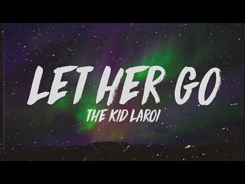 The Kid Laroi Let Her Go Lyrics