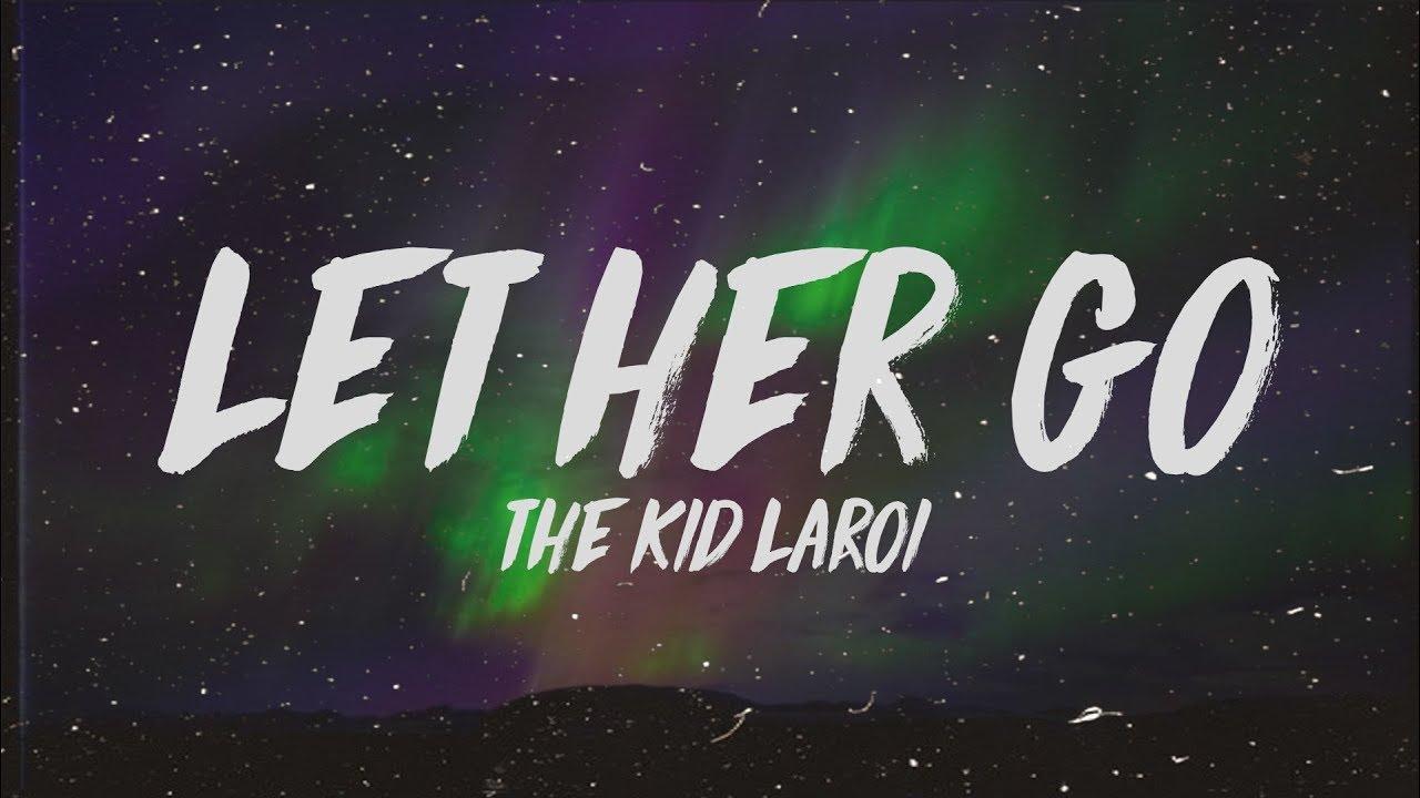 Download The Kid LAROI - Let Her Go (Lyrics)