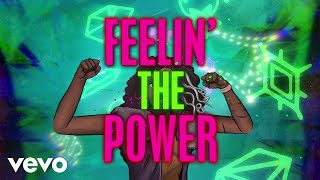 "Feelin' the Power (From ""ZOMBIES: Addison's Moonstone Mystery""/Lyric Video)"