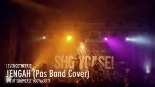 Gambar cover REVENGE THE FATE - JENGAH (Pas Band Cover Live at Showcase Yogyakarta)