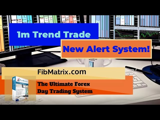 1m Trend Trade +16 pips FibMatrix Forex Day Trading Software New Alert System!
