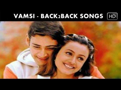 Vamsi Movie  Back to Back Songs - Mahesh Babu and Namrata Shirodkar