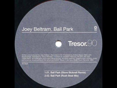 Joey Beltram - Ball Park (Steve Bicknell Remix)
