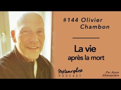 #144 Dr Olivier Chambon : La vie après la mort