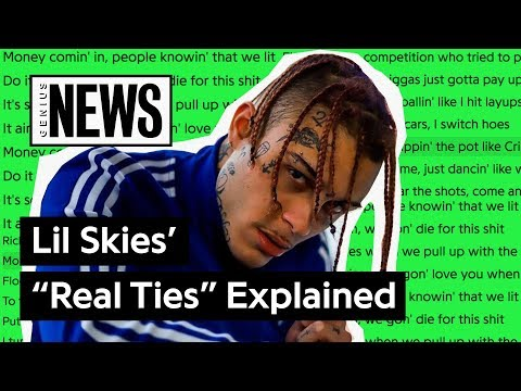 "Lil Skies' ""Real Ties"" Explained 