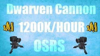 1200k hour dwarf cannon money making guide 48 oldschool runescape 2007 osrs