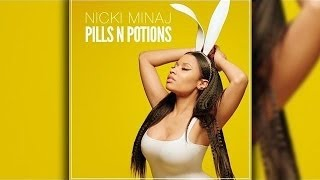 Nicki Minaj - Pills N Potions traducida