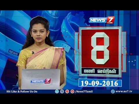 News @ 8PM   19.09.16   News7 Tamil