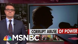 Chris Hayes: The Sheer Scope Of Trump's Corruption Keeps Unfolding | All In | MSNBC