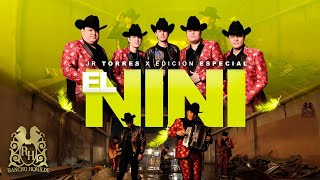 JR Torres - El Nini ft. Edición Especial [Official Video]