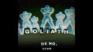 Heno. - Goliath