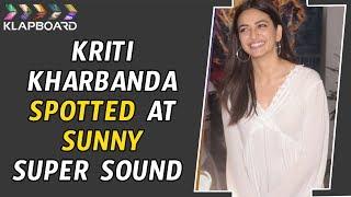 Kriti Kharbanda Spotted At Sunny Super Sound | Klapboard Bollywood