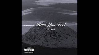 How You Feel - B. Smith