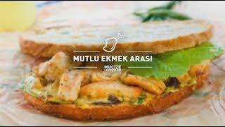 Mutlu Ekmek Arası Tarifi #mucizelezzetler