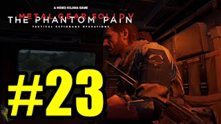 All According To Plan! - Metal Gear Solid 5 The Phantom Pain #23