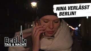 Berlin - Tag & Nacht - Nina verlässt Berlin! #1601 - RTL II