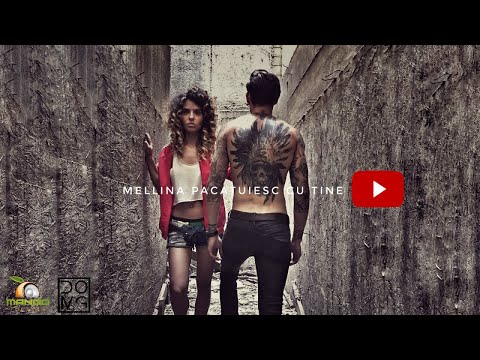Mellina - Pacatuiesc cu tine (Prod. by DOMG) Official Video